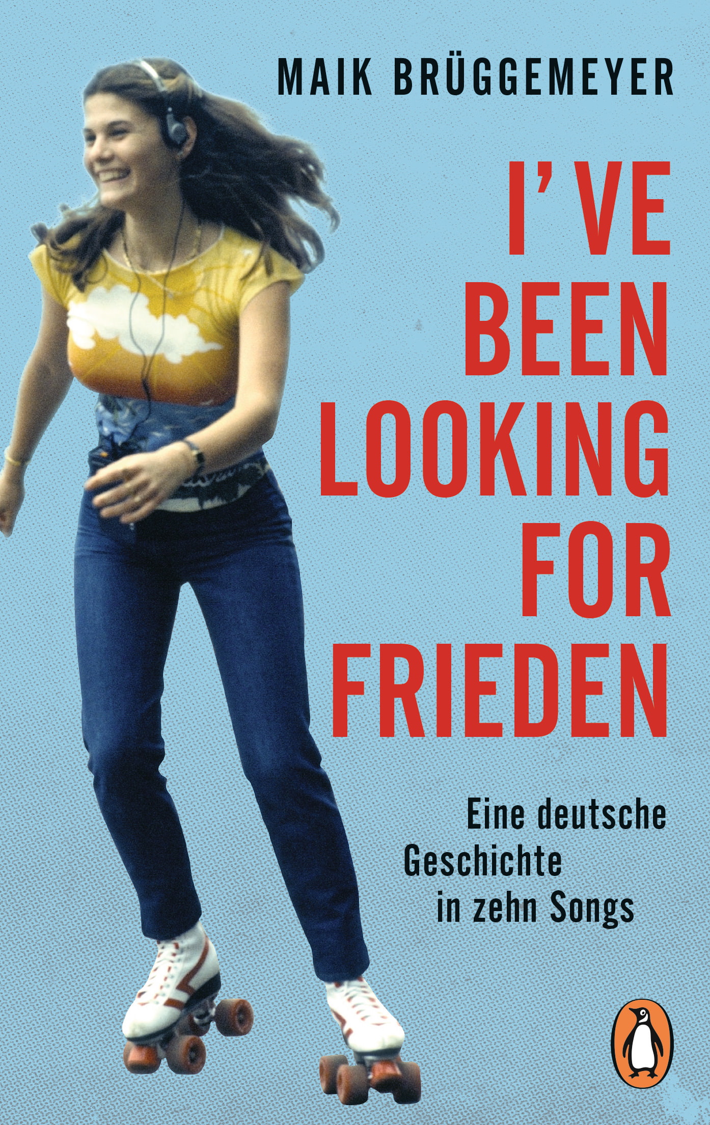 Buchcover: Maik Brüggemeyer: I've been looking for Frieden