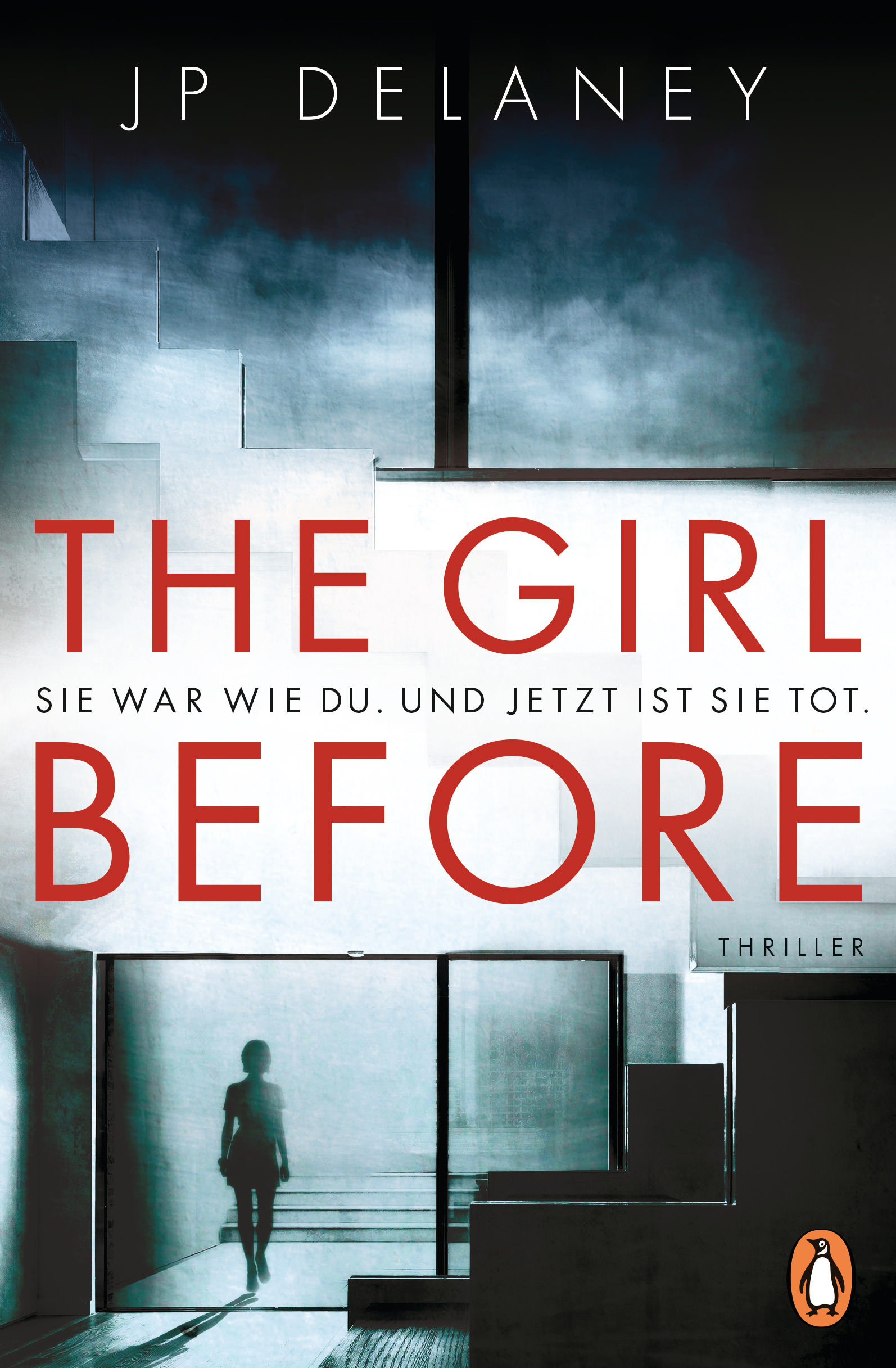 Buchcover: JP Delaney: The Girl Before. Penguin Verlag