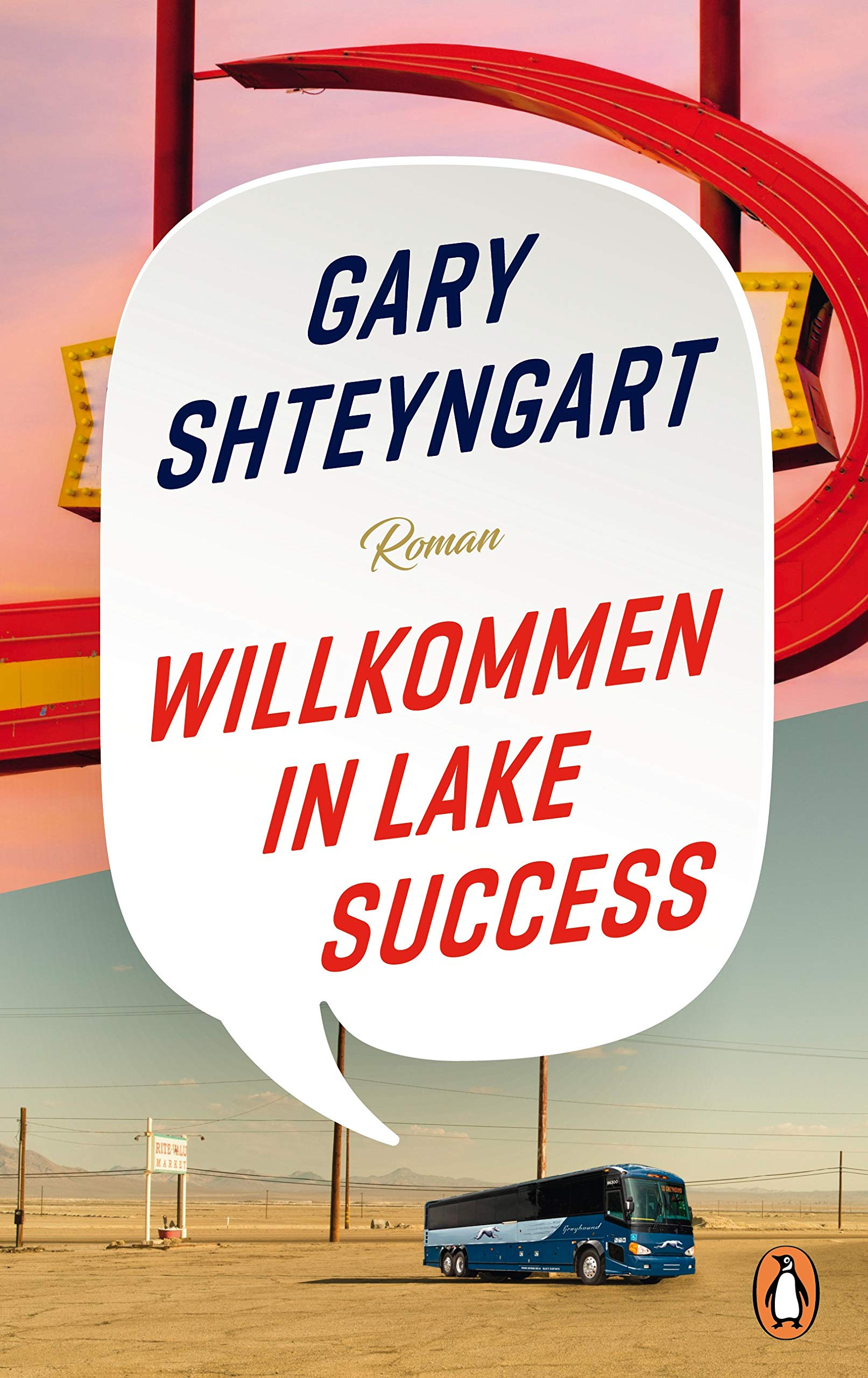 Buchcover: Gary Shteyngart: Willkommen in Lake Success